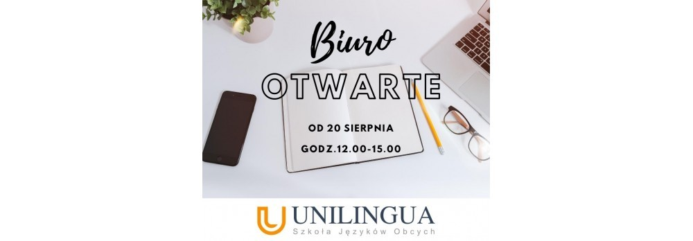 Biuro otwarte od 20 sierpnia