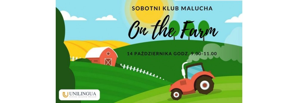 Sobotnik Klub Malucha-On the Farm